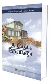 Casa da Esperança (A)