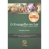 Cd - Evangelho no Lar (O) - Prática e Vivência Espírita