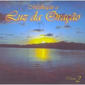 Cd - Meditação a Luz da Oração - Vol. 2
