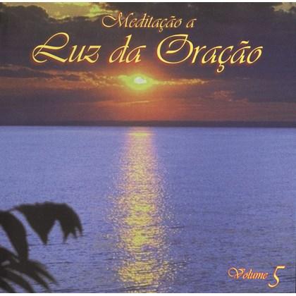 Cd - Meditação a Luz da Oração - Vol. 5