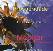 Cd - Meditar Reflexões e Técnicas de Meditação (Série Prosperidade)