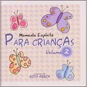 Cd - Momento Espírita para Crianças - Vol. 02