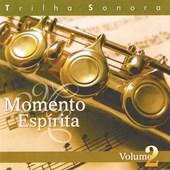 Cd - Momento Espírita - Vol. 02 Trilha Sonora