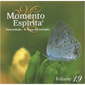 Cd - Momento Espírita - Vol. 19 - Paternidade