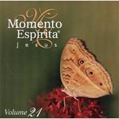 Cd - Momento Espírita - Vol. 21 - Jesus