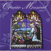 Cd - Oração Músical - Vol. I