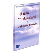 Céu nos Ajudará e o Grande Sermão (O)