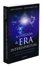 Chegada da Era Interespiritual (A)