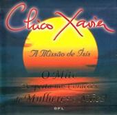 Chico Xavier a Missão de Ísis