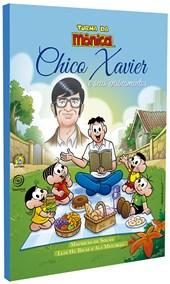 Chico Xavier e Seus Ensinamentos - Turma da Mônica