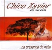 Chico Xavier em Sua Casa ...na Presença do Natal - 1 - Audiolivro