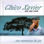 Chico Xavier em Sua Casa ...nos Momentos de Paz - 3 - Audiolivro