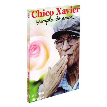 Chico Xavier: Exemplo de Amor...