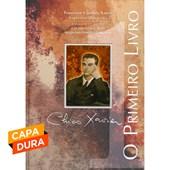 Chico Xavier - O Primeiro Livro