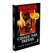 Cidade Nas Trevas - Volume 2 (Série: Stranger Thing)