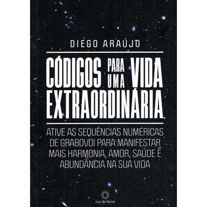 Códigos Para Uma Vida Extraordinária