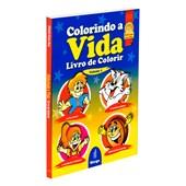 Colorindo a Vida - Livro de Colorir - Vol. 1