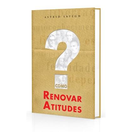 Como Renovar Atitudes