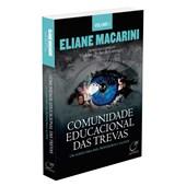 Comunidade Educacional das Trevas - Vol. 1