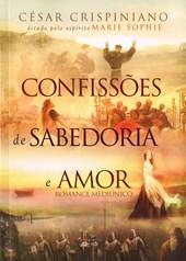 Confissões de Sabedoria e Amor