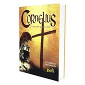 Cornélius o Centurião que Viu Jesus!