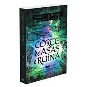 Corte de Asas e Ruina (Série Corte de espinhos e rosas Volume 3)