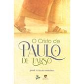 Cristo de Paulo de Tarso (O)