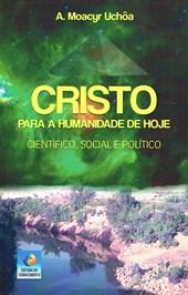 Cristo para a Humanidade de Hoje (O)