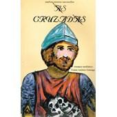 Cruzadas (As)