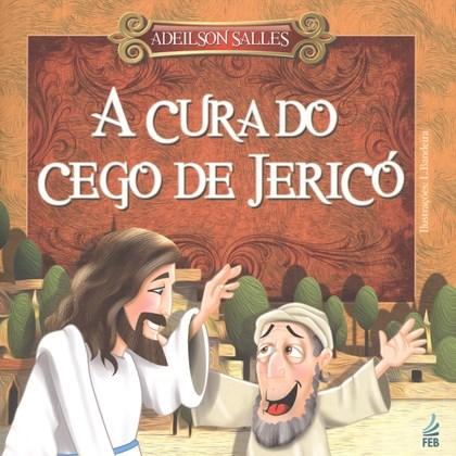 Cura do Cego de Jericó (A)