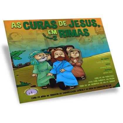 Curas de Jesus Em Rimas (as) - Volume 2