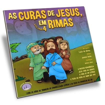 Curas de Jesus em Rimas (As) - Volume 4