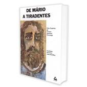 De Mário a Tiradentes