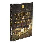 Décimo Quarto Apóstolo (O)
