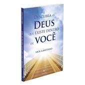 Descubra o Deus que Existe Dentro de Você