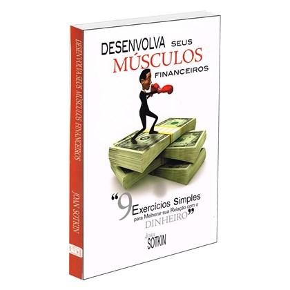 Desenvolva Seus Músculos Finaceiros
