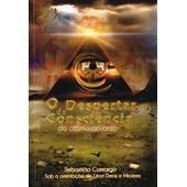 Despertar da Consciência (O) - Do Átomo ao Anjo
