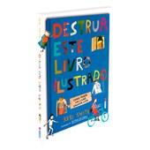 Destrua Este Livro Ilustrado (capa dura)