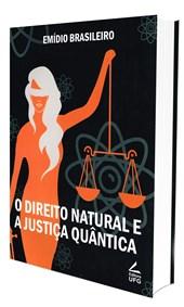 Direito Natural e a Justiça Quantica