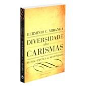 Diversidade dos Carismas - Volume Único