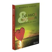 Do Amor & do Amar - A Polimorfia do Amor