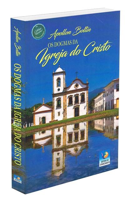 Dogmas da Igreja do Cristo (Os)