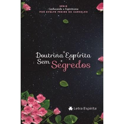 Doutrina Espírita sem Segredos