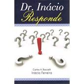 Dr. Inácio Responde