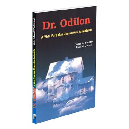 Dr. Odilon - A Vida Fora das Dimensões da Matéria