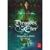 Dragões de Éter Vol 2 - Corações de Neve