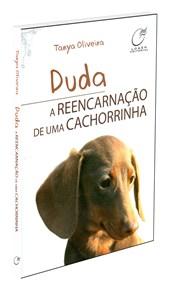 Duda, a Reencarnação de uma Cachorrinha