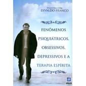 Dvd - Fenômenos Psiquiátricos, Obsessivos, Depressivos e a Terapia Espírita