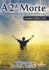 Dvd - Segunda Morte (A) - Estudo Baseado Nas Obras de André Luiz