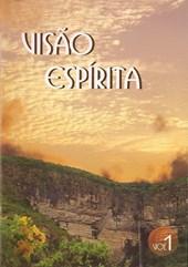 Dvd - Visão Espírita - Vol.1